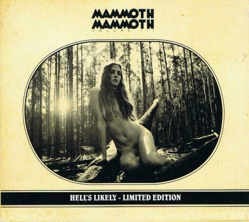 Mammoth Mammoth - Vol.III - Hell's Likely (2012)