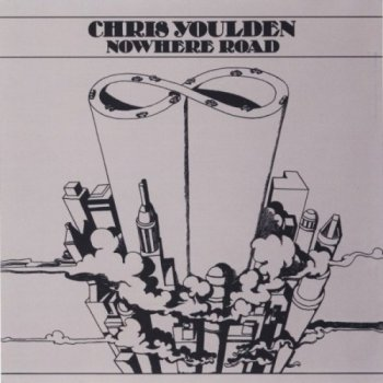Chris Youlden - Nowhere Road (1973)