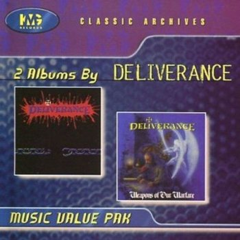 Deliverance - Deliverance + Weapons Of Our Warfare (1998)
