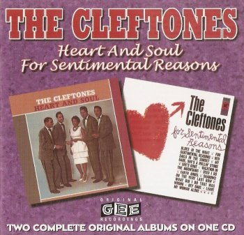 The Cleftones - Heart and Soul / For Sentimental Reasons [1961/1962] (Remastered, 1998)