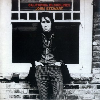 John Stewart - California Bloodlines (1969) (Reissue, 2007)