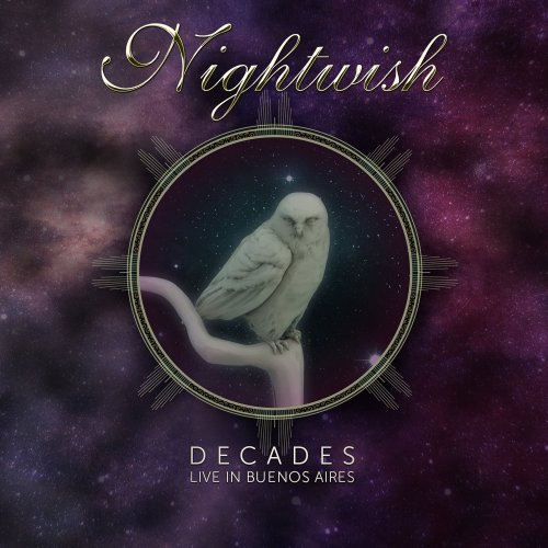 Nightwish - Decades: Live In Buenos Aires [2CD] (2019)