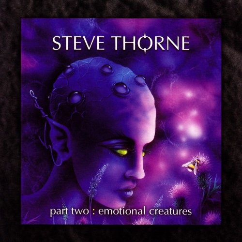 Steve Thorne - part two: Emotional Creatures (2007)