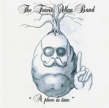The Travis Allan Band - A Place In Time (1982)[2013]