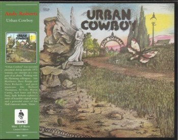 Andy Roberts - Urban Cowboy (1973) [Remastered, 2012]