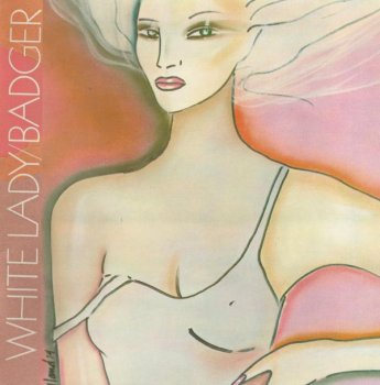 Badger - White Lady (1974) (Remastered, 2015)