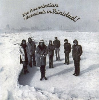 The Association - Waterbeds In Trinidad (1972) [Reissue, 2007]