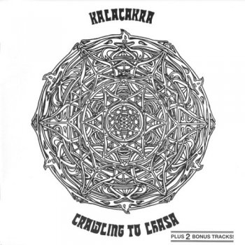 Kalacakra - Crawling To Lhasa (1972) (Remastered, 2001)