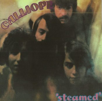 Calliope - Steamed (1969) [Remastered, 2008]
