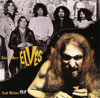 The Elves (Featuring Ronnie James Dio) - And Before Elf... There Were Elves (1971) (2011)