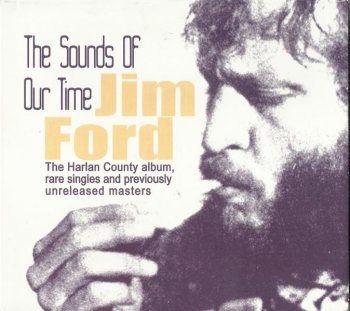 Jim Ford - The Sounds Of Our Time (1967-73) (Compilation, 2007)