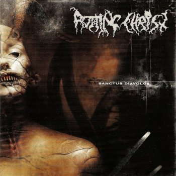 Rotting Christ - Sanctus Diavolos (2004)