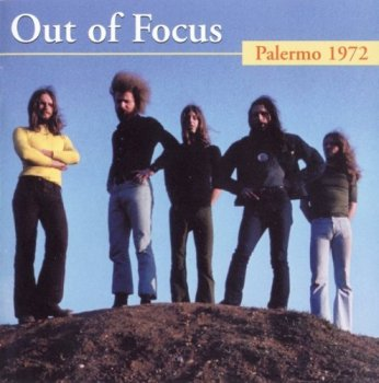 Out Of Focus - Palermo (1972) [2007]
