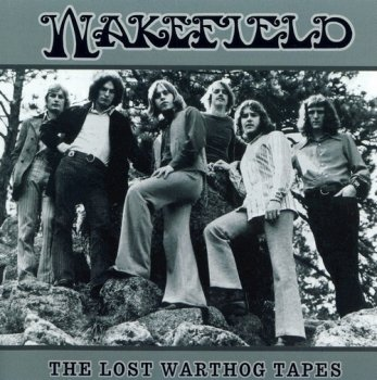 Wakefield - The Lost Warthog Tapes (1970-71) (2002)