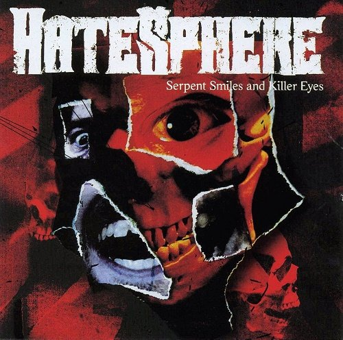 Hatesphere - Serpent Smiles and Killer Eyes (2007)