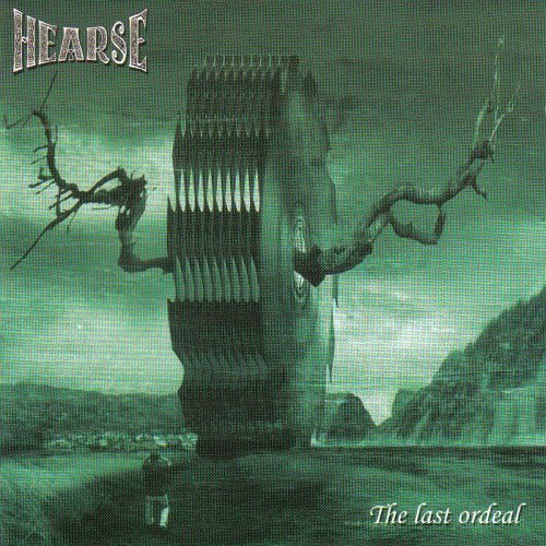 Hearse (Swe) - The Last Ordeal (2005)