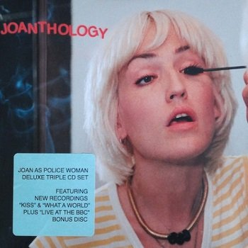 Joan As Police Woman - Joanthology (Deluxe Edition) [WEB] (2019)