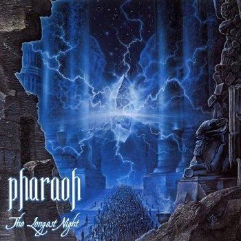 Pharaoh - The Longest Night (2006)