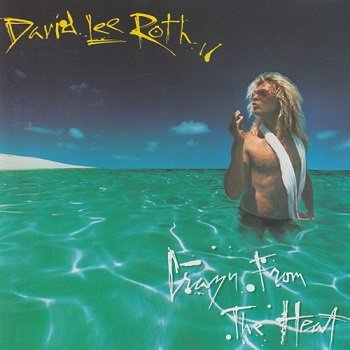David Lee Roth - Crazy From The Heat [EP] [Reissue 1992] (1985)
