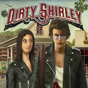 Dirty Shirley - Dirty Shirley [WEB] (2020)