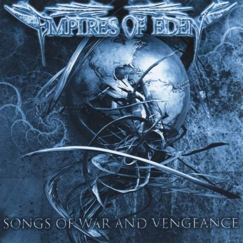 Empires Of Eden - Songs Of War and Vengeance (2009)