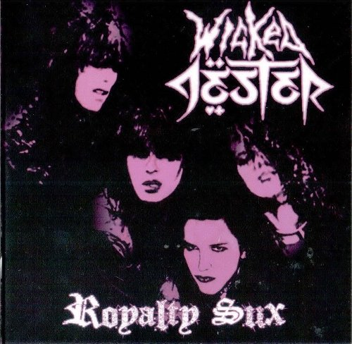 Wicked Jester - Royalty Sux (2011)