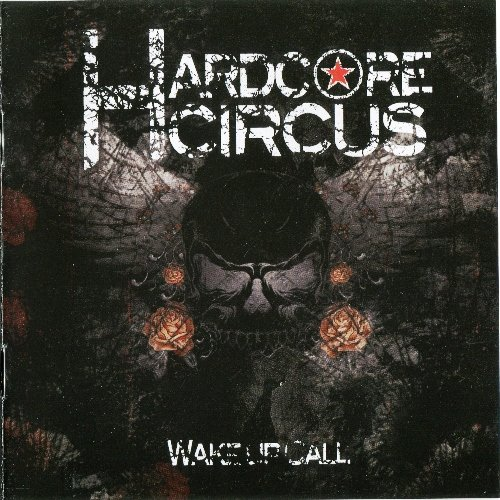 Hardcore Circus - Wake Up Call (2010)