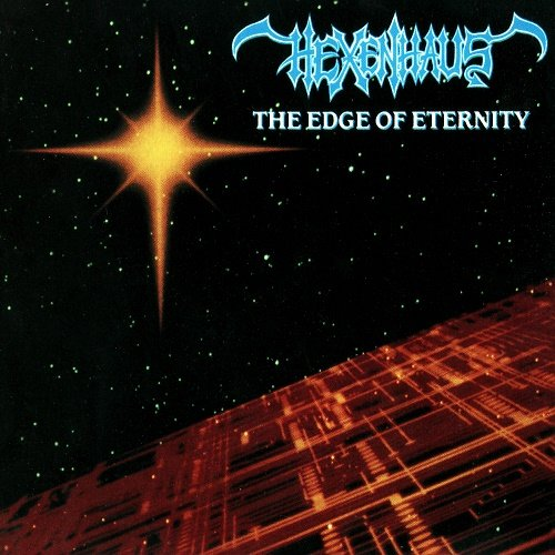 Hexenhaus - The Edge of Eternity (1990)