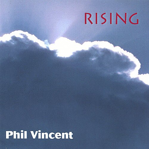 Phil Vincent - Rising (1996) [WEB Release]