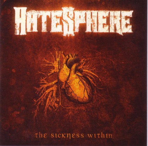 HateSphere - The Sickness Within (2005)
