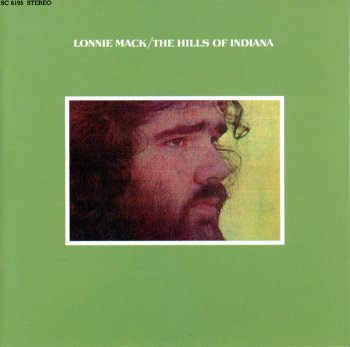 Lonnie Mack - The Hills of Indiana (1971) (Reissue, 2003)