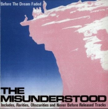 The Misunderstood – Before The Dream Faded (1965) Reissue (1992)