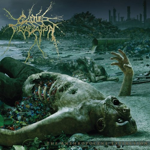 Cattle Decapitation - The Anthropocene Extinction [Limited Edition] (2015)