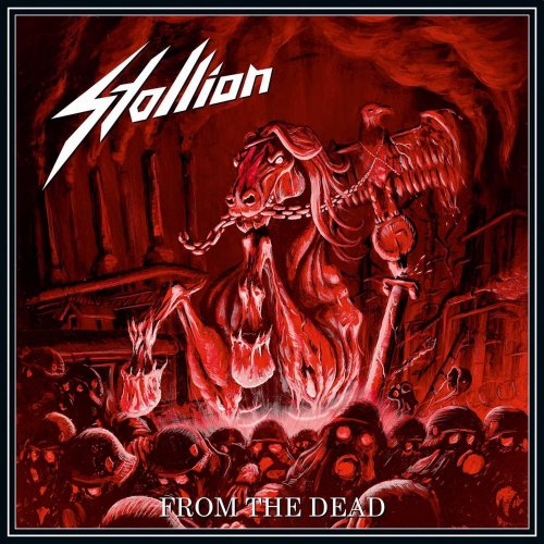 Stallion - From The Dead (2017)