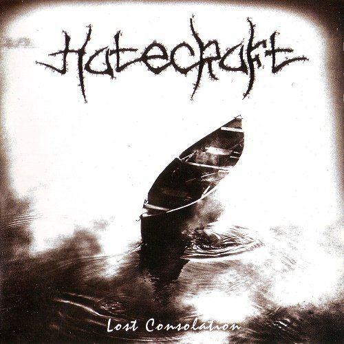 Hatecraft - Lost Consolation (2005)