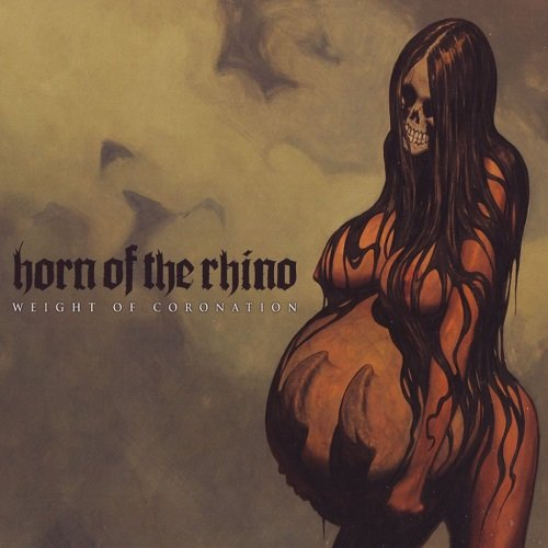 Horn of the Rhino - Weight of Coronation (2010)