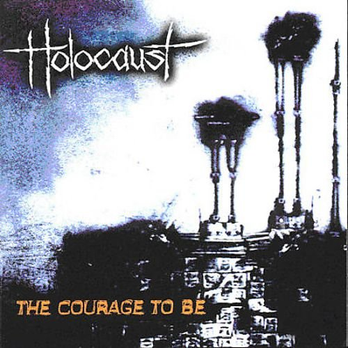 Holocaust - The Courage to Be (2000)