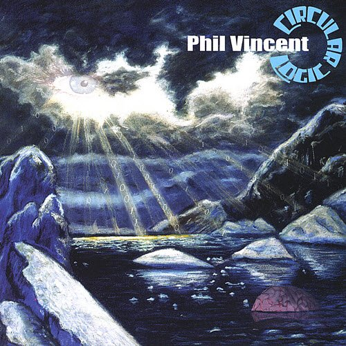 Phil Vincent - Circular Logic [2CD / Web Release] (2001)