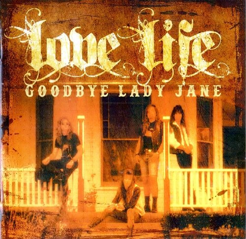 Love Life - Good Bye Lady Jane (1991) [Reissue 2019]
