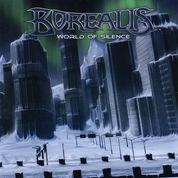 Borealis - World Of Silence (2008)
