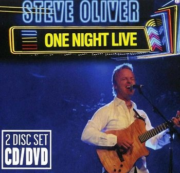 Steve Oliver - One Night Live (2008)