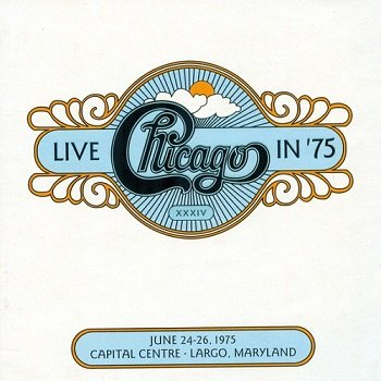 Chicago - Chicago XXXIV: Live In '75 (2011)