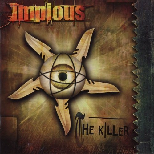 Impious - The Killer (Limited Edition) 2002