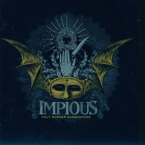 Impious - Holy Murder Masquerade (2007)