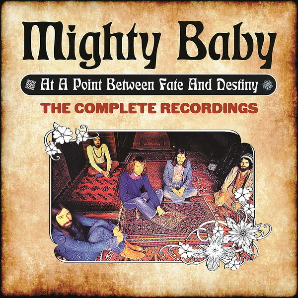 Mighty Baby - 2019 At A Point Between Fate & Destiny: The Complete Recordings / 6CD Box Set Cherry Red Records