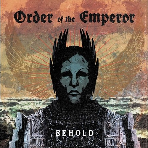 Order Of The Emperor - Behold (2016) [Web Release]