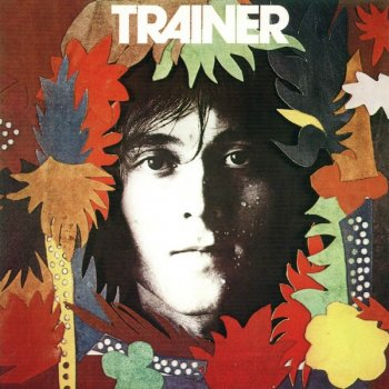 Phil Trainer - Trainer (1972) (Reissue, 2007)