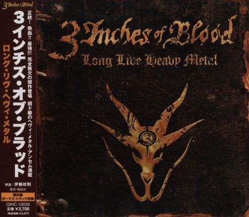 3 Inches Of Blood - Long Live Heavy Metal [Japanese Edition] (2012)