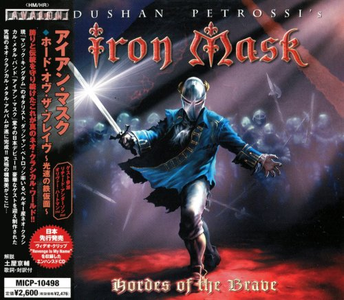 Iron Mask - Hordes Of The Brave [Japanese Edition] (2005)