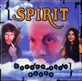 Spirit - California Blues (1996)
